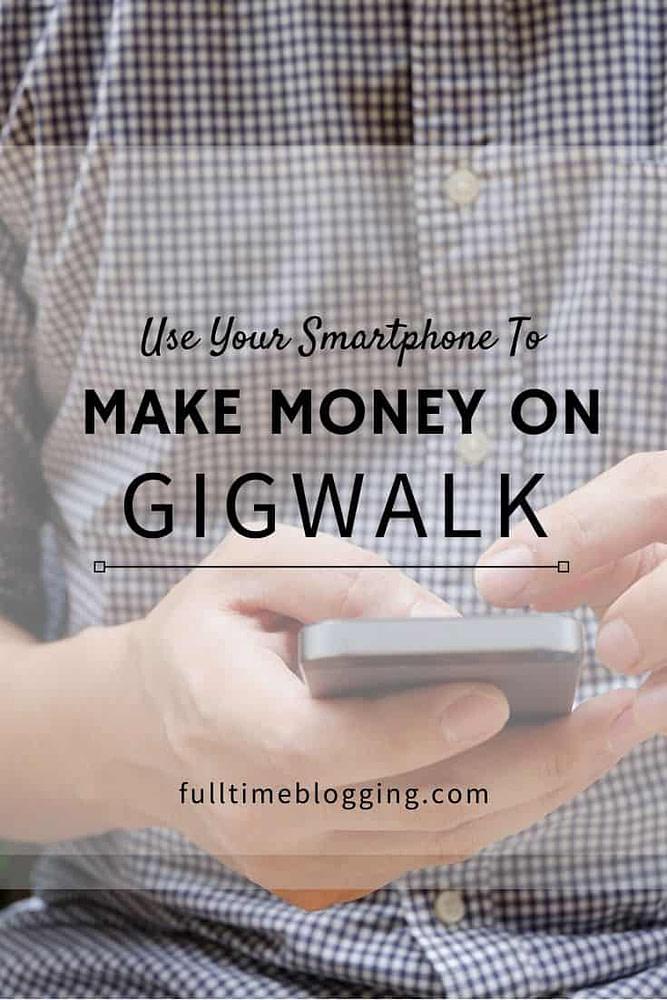 Make Money On Gigwalk