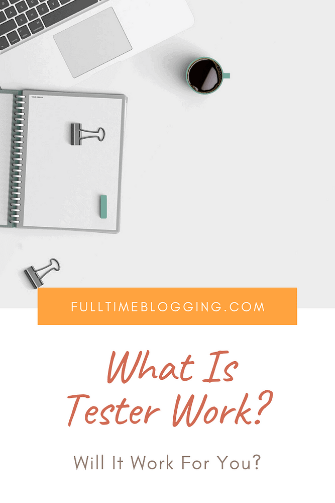 What Is Tester Work