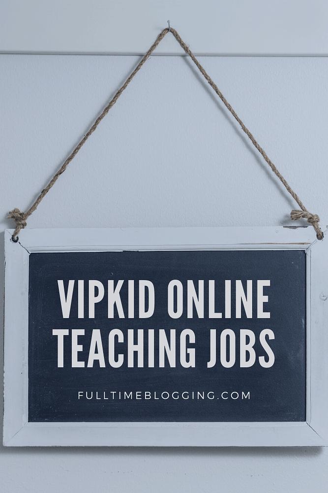 VIPkid Online Teaching Jobs